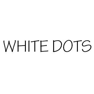 World of WHITE DOTS